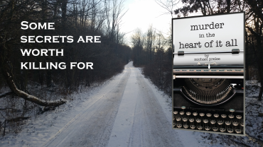 murder_in_the_heart_of_it_all-secrets_worth_killing_for