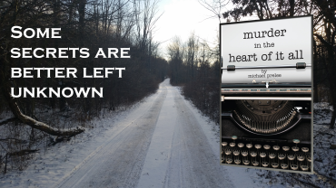 murder_in_the_heart_of_it_all-some-secrets_are_better_left_unknown
